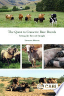 The Quest To Conserve Rare Breeds