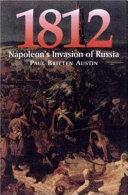1812 Napoleon S Invasion Of Russia Book