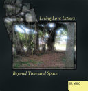 Pdf Living Love Letters Beyond Time and Space Telecharger