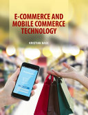 E Commerce and Mobile Commerce Technologies