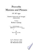 Proverbs  Maxims and Phrases of All Ages