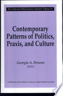 Contemporary Patterns Of Politics  Praxis  And Culture
