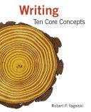 Writing  Ten Core Concepts