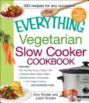 The Everything Vegetarian Slow Cooker Cookbook [Pdf/ePub] eBook