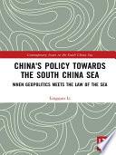 China s Policy towards the South China Sea
