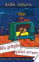 Big Screen  Small Screen