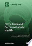 Fatty Acids and Cardiometabolic Health