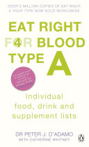Eat Right for Blood Type A Book