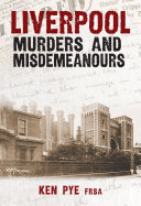 Pdf Liverpool Murders and Misdemeanours Telecharger