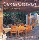 Garden Getaways