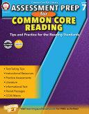 Assessment Prep for Common Core Reading  Grade 7