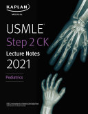 USMLE Step 2 CK Lecture Notes 2021  Pediatrics