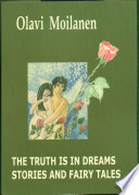 The Truth is in Dreams Stories and Fairy Tales Book