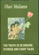 The Truth is in Dreams Stories and Fairy Tales