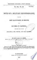Notes of a military reconnoissance [reconnaissance] : from Fort Leavenworth, in Missouri, to San Diego, in California, including parts of the Arkansas, Del Norte, and Gila rivers ; made in 1846 - 47 [1847], with the advanced guard of the