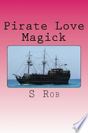 Pirate Love Magick