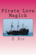 Pirate Love Magick
