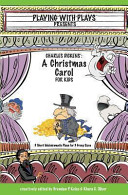 Charles Dickens  a Christmas Carol for Kids