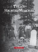 Tulsa's Haunted Memories Pdf