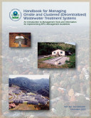 Handbook for managing onsite and clustered (decentralized) wastewater treatment systems an introduction to management tools and information for implementing EPA's management guidelines.