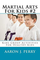 Martial Arts for Kids 2