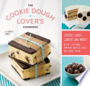 The Cookie Dough Lover s Cookbook