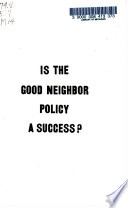 Is the Good Neighbor Policy a Success?