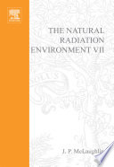 The Natural Radiation Environment VII
