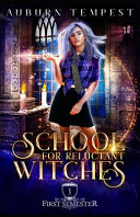 School For Reluctant Witches