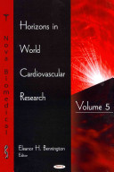 Horizons in World Cardiovascular Research Book