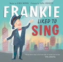 Frankie Liked to Sing Book