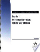Grade 1, Personal Narrative: Telling Our Stories