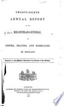 Annual Report of the Registrar General of Births  Deaths  and Marriages in England