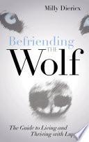 Befriending the Wolf