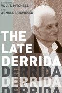 The Late Derrida