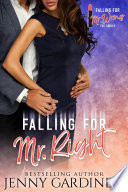 Falling for Mr  Right