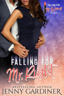 Falling for Mr. Right [Pdf/ePub] eBook