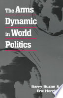 The Arms Dynamic in World Politics