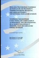 Conference PanEuropeenne a Haut Niveau Sur L'agriculture Et la Biodiversite Biologique Et Paysagere, Pour Uni Agriculture Durable en Europe : Actes