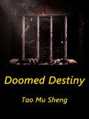 Doomed Destiny