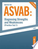 Master The Asvab Diagnosing Strengths And Weaknesses Practice Test 1  Book PDF