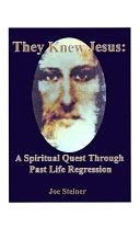 They Knew Jesus