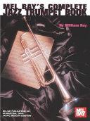 Mel Bay's complete jazz trumpet book