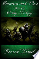 Dwarves and Orcs: Book One Entity Trilogy