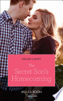 The Secret Son s Homecoming  Mills   Boon True Love   The Cedar River Cowboys  Book 7