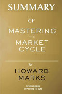Summary of Mastering the Market Cycle by Howard Marks