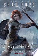 """Dragonsbane"" by Shae Ford"