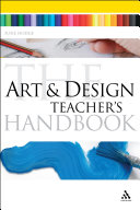 The Art and Design Teacher's Handbook