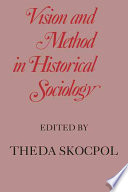 Vision And Method In Historical Sociology PDF