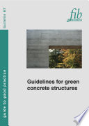 Guidelines For Green Concrete Structures